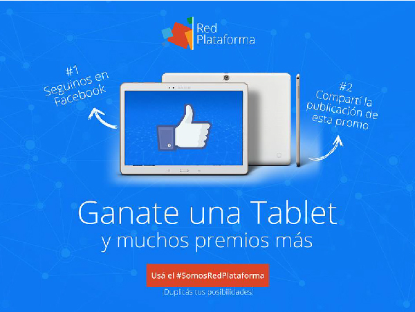 ¡Transformá un like en una tablet, y más!